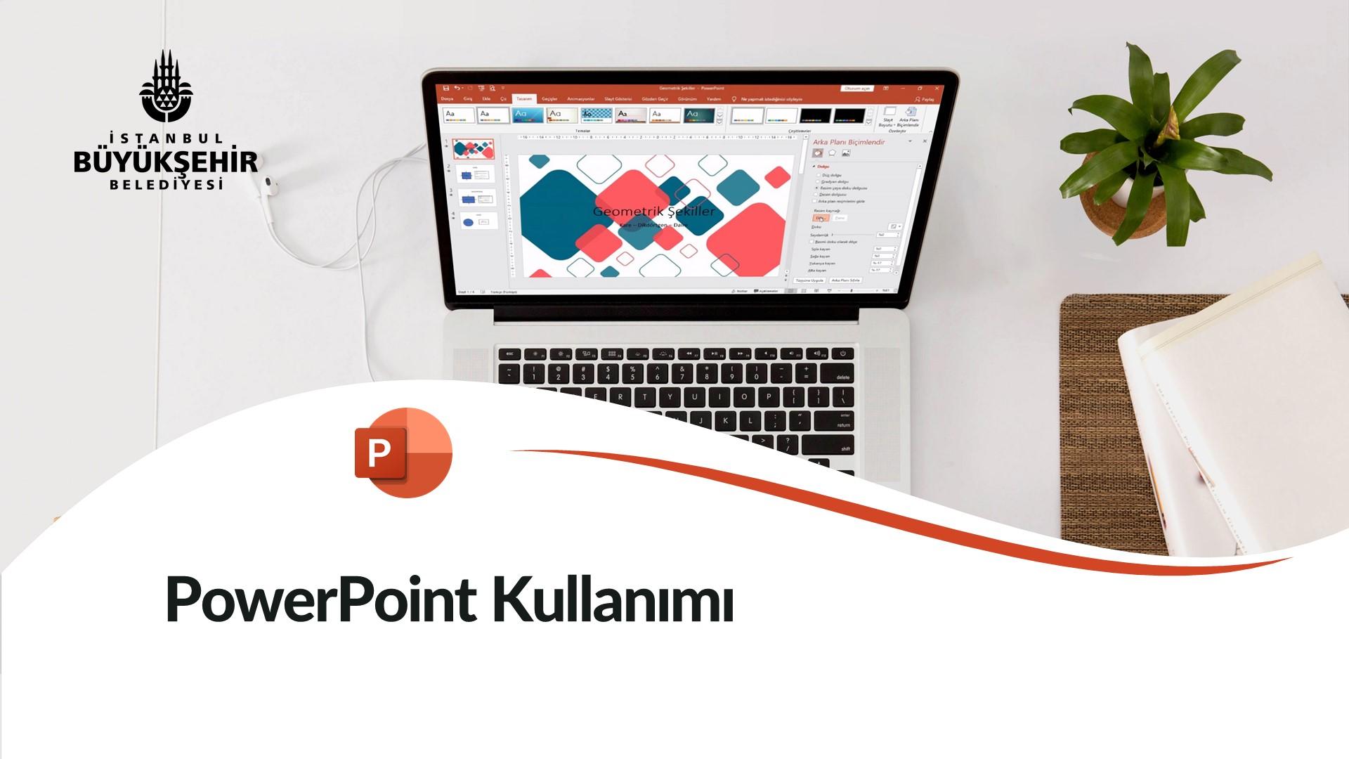 PowerPoint Kullanımı
