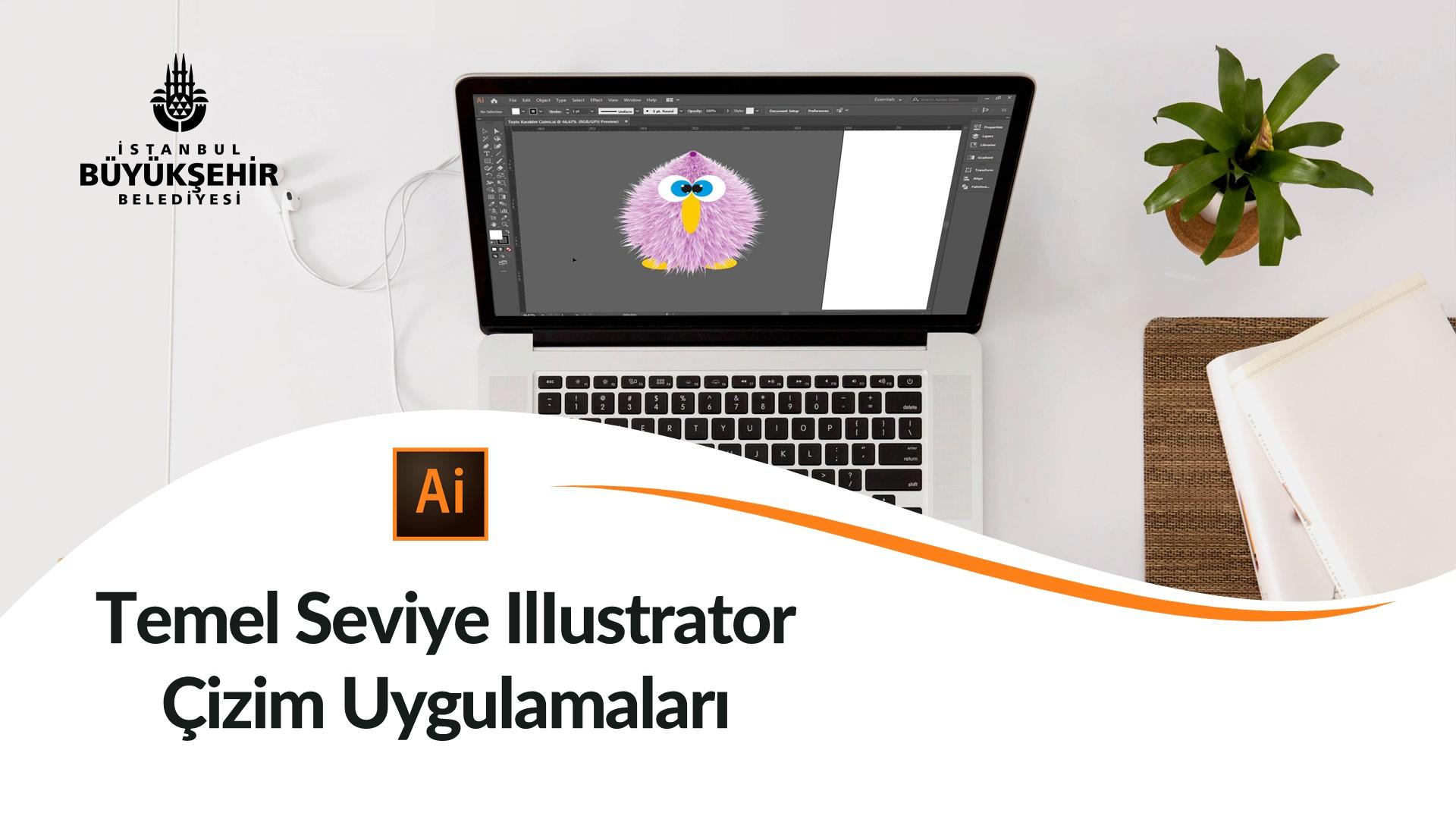 Temel Seviye Illustrator Çizim Uygulamaları Kayıtları Başladı