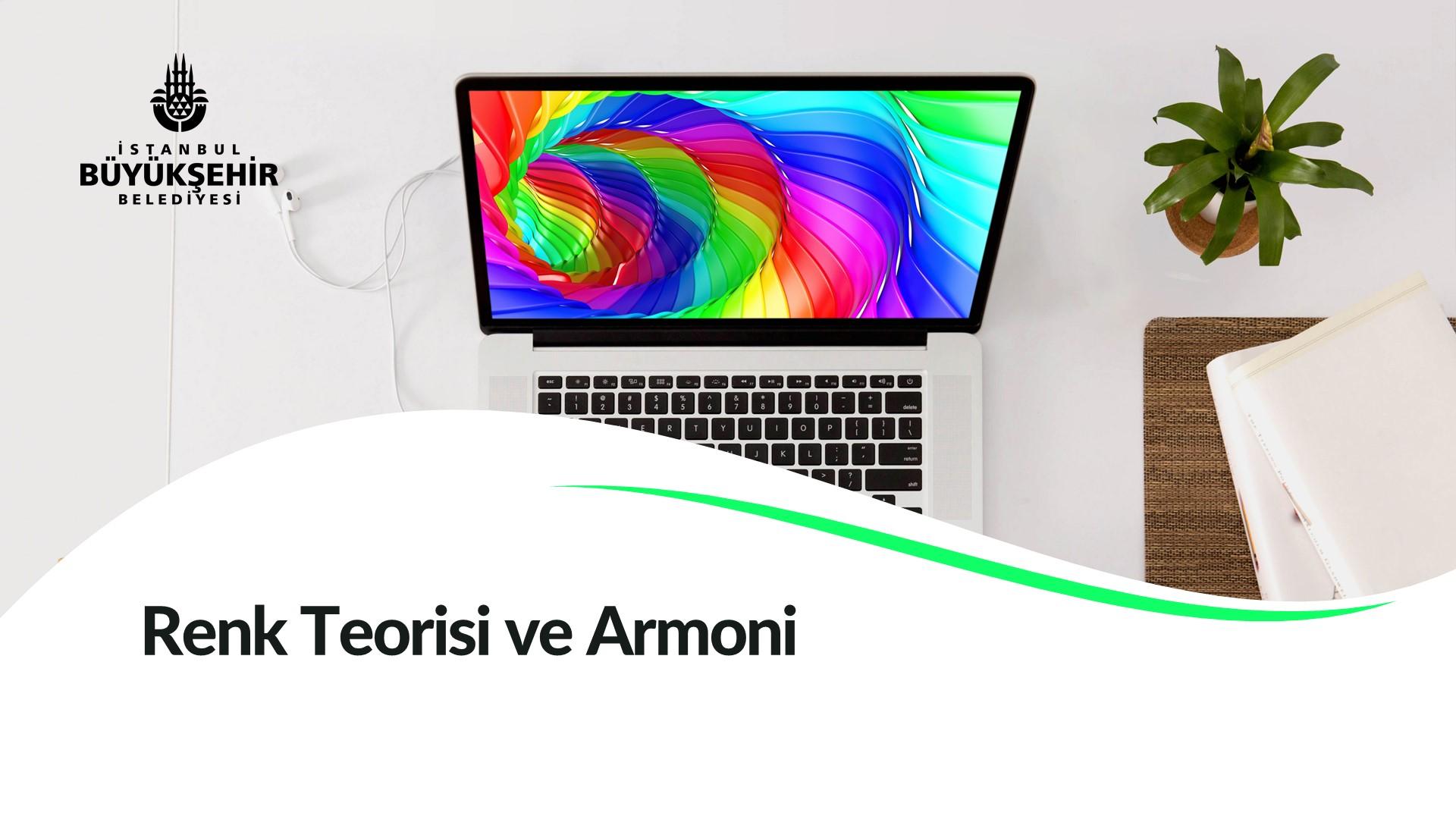 Renk Teorisi ve Armoni Kayıtları Başladı