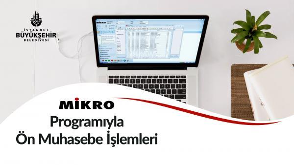 Mikro Programı ile Ön Muhasebe İşlemleri