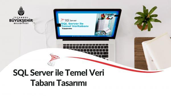 SQL Server ile Temel Veri Tabanı Tasarımı