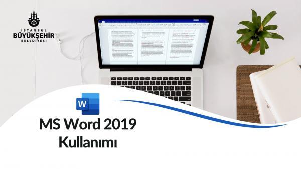 MS Word 2019 Kullanımı