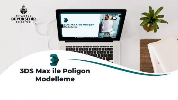 3DS Max ile Poligon Modelleme