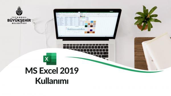 MS Excel 2019 Kullanımı