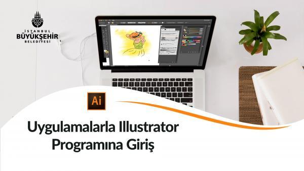 Uygulamalarla Illustrator Programına Giriş