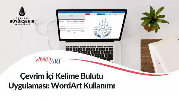 Çevrim İçi Kelime Bulutu Uygulaması: Word Art Kullanımı