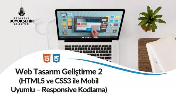 Web Tasarım Geliştirme 2 (HTML5 ve CSS3 ile Mobil Uyumlu-Responsive Kodlama)